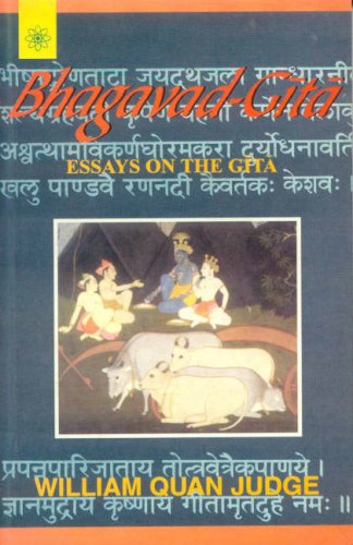 BHAGAVAD GITA, ESSAYS ON THE GITA.