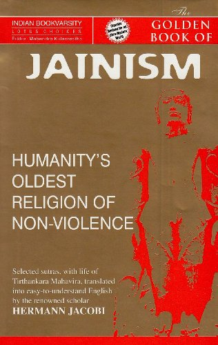 GOLDEN BOOK OF JAINISM Humanitieys Oldest Religion Of Non - Oldest religion