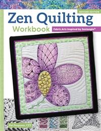 Zen Quilting Workbook, Revised Edition