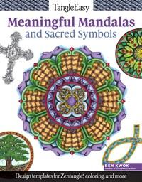 TangleEasy Meaningful Mandalas and Sacred Symbols