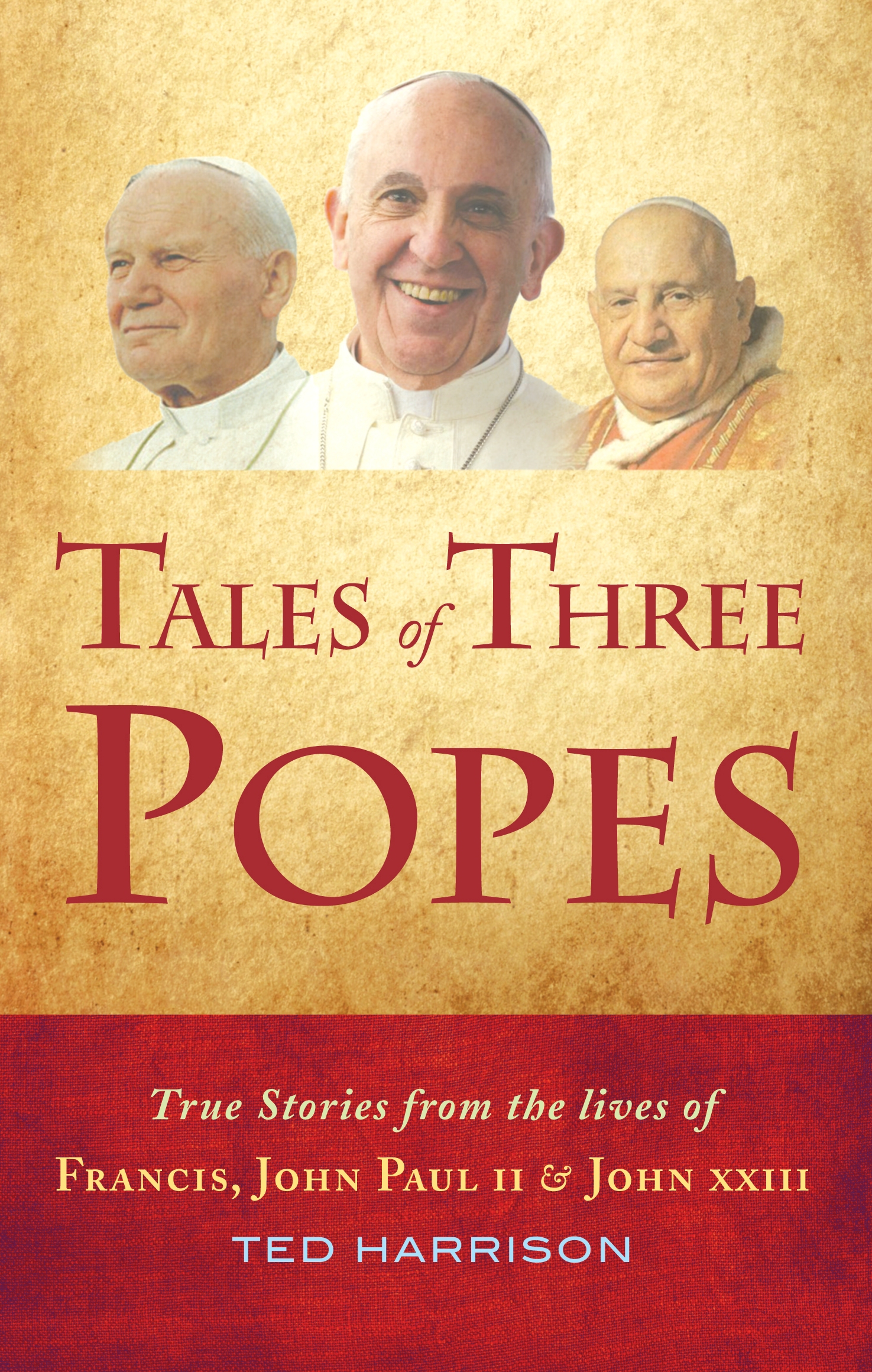 Tales Of Three Popes