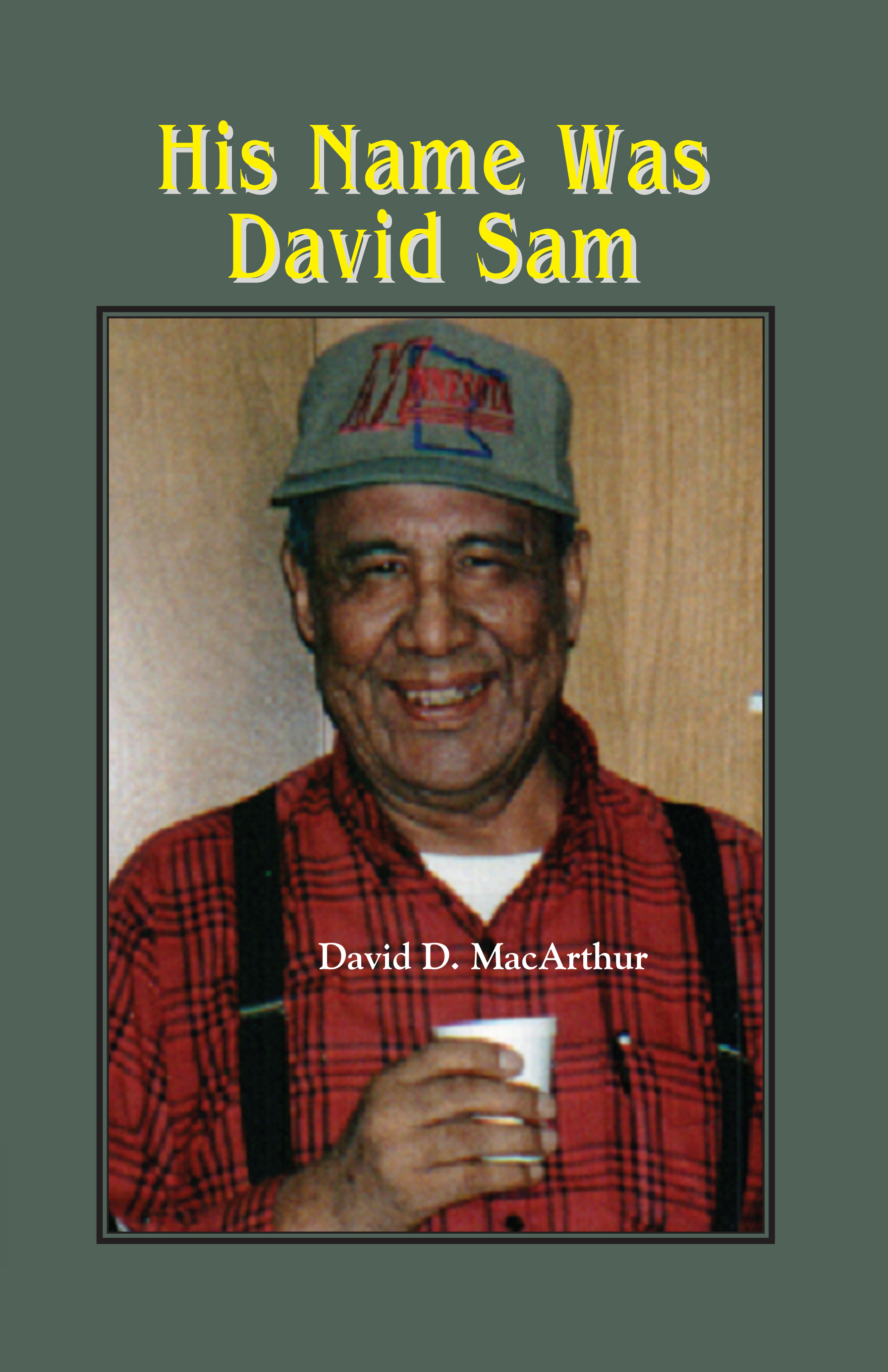 His Name Was David Sam