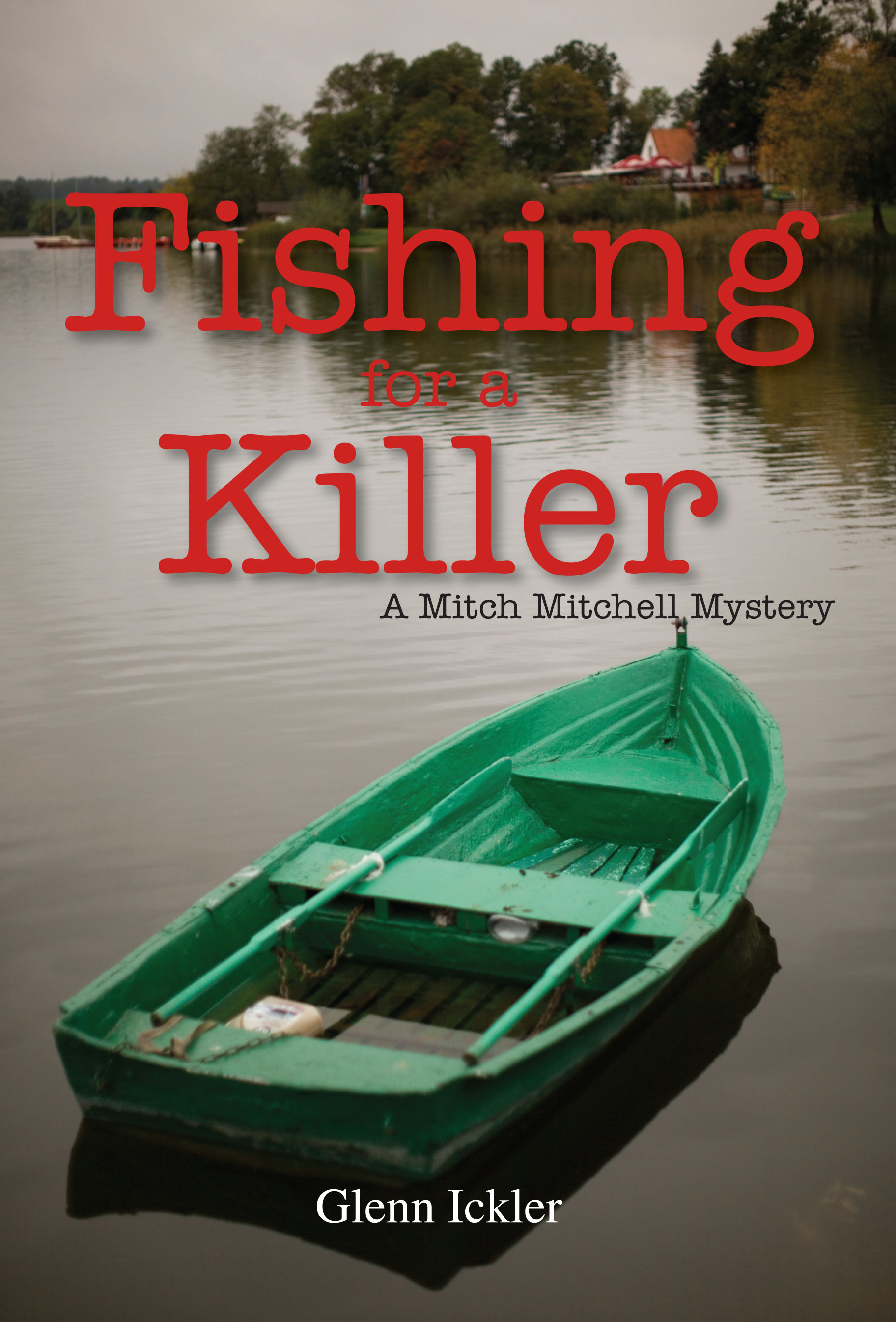 Fishing for a Killer