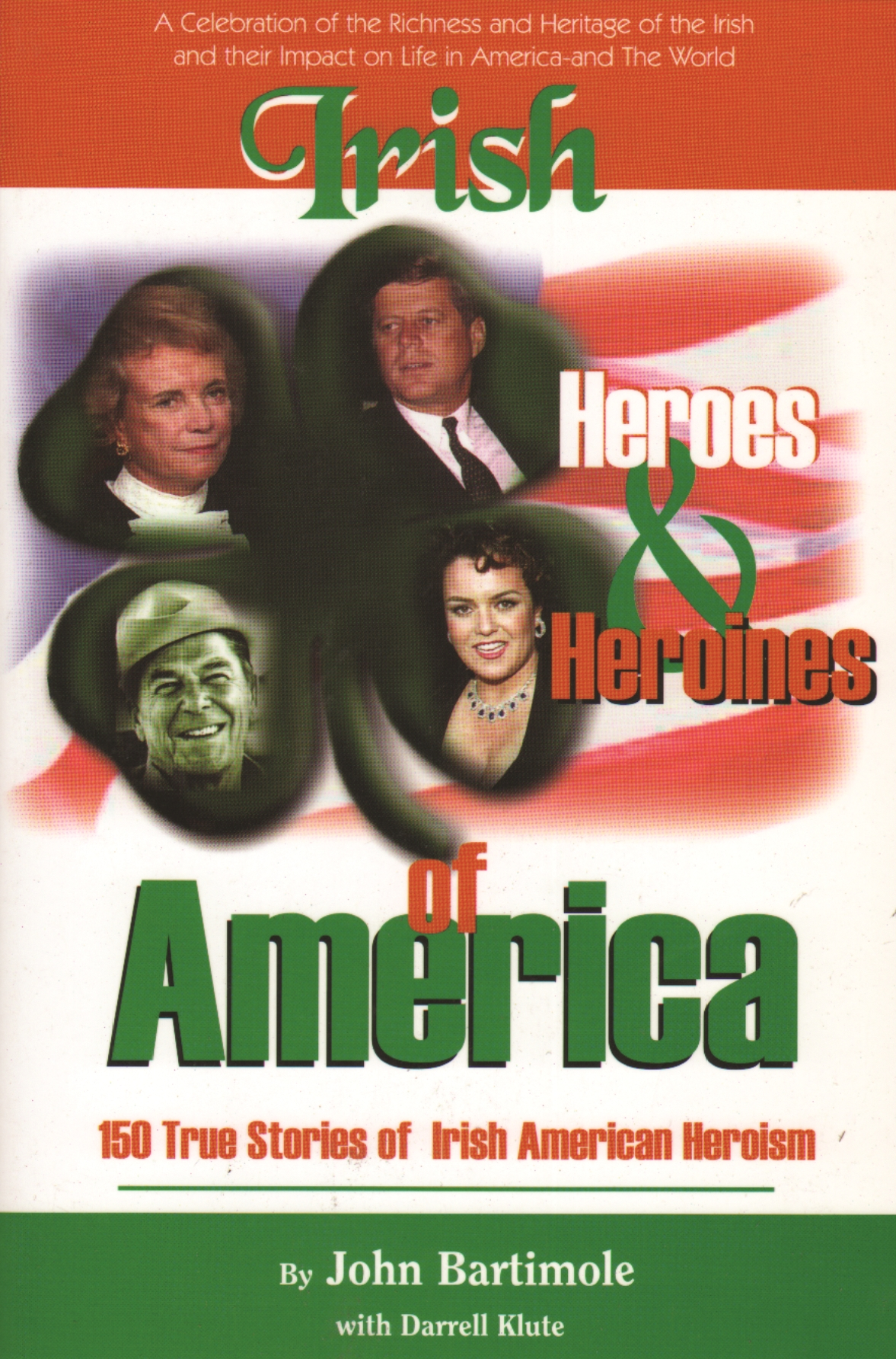 Irish Heroes and heroines of America
