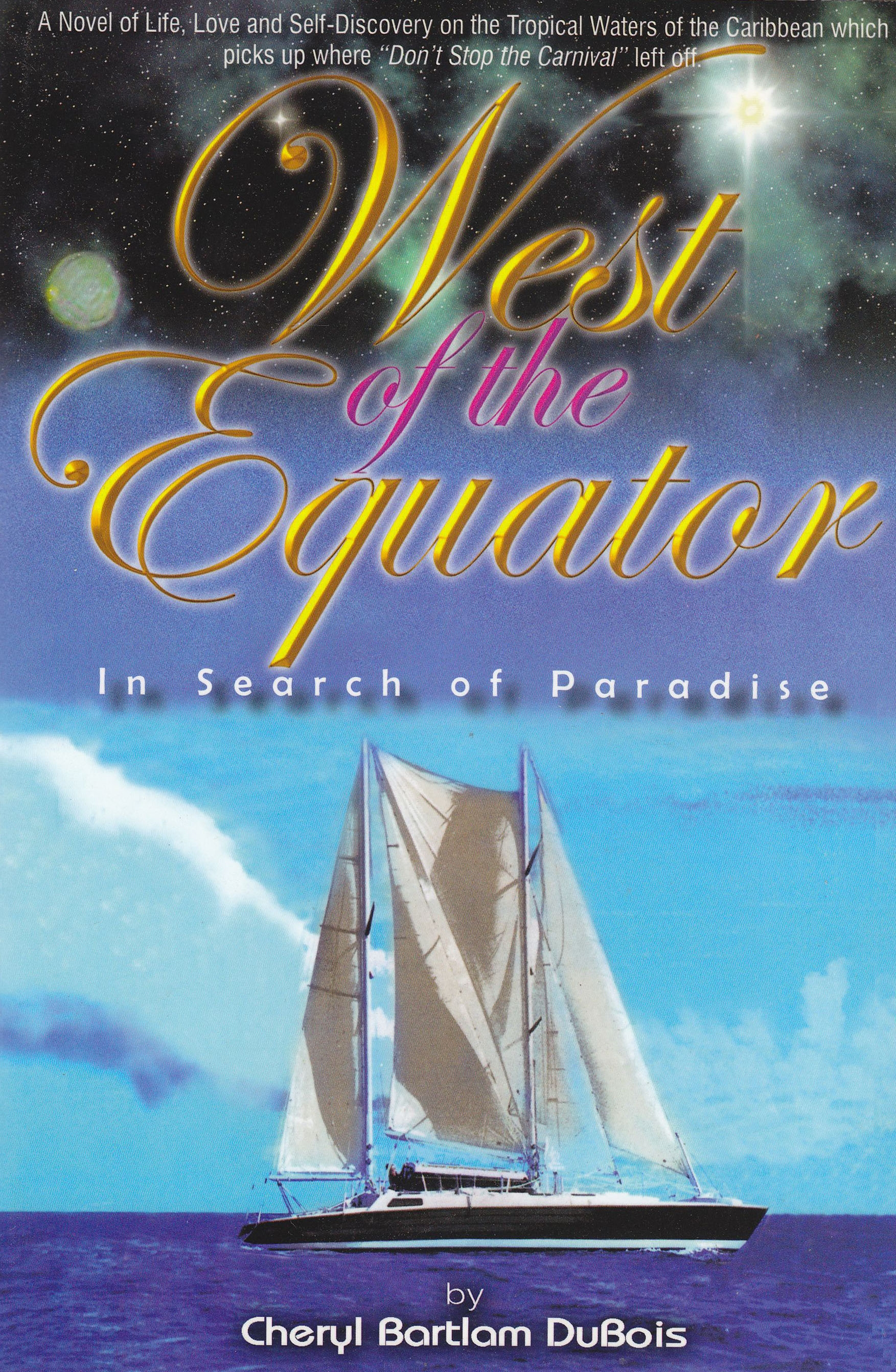 West of the Equator:In Search Of Paradise