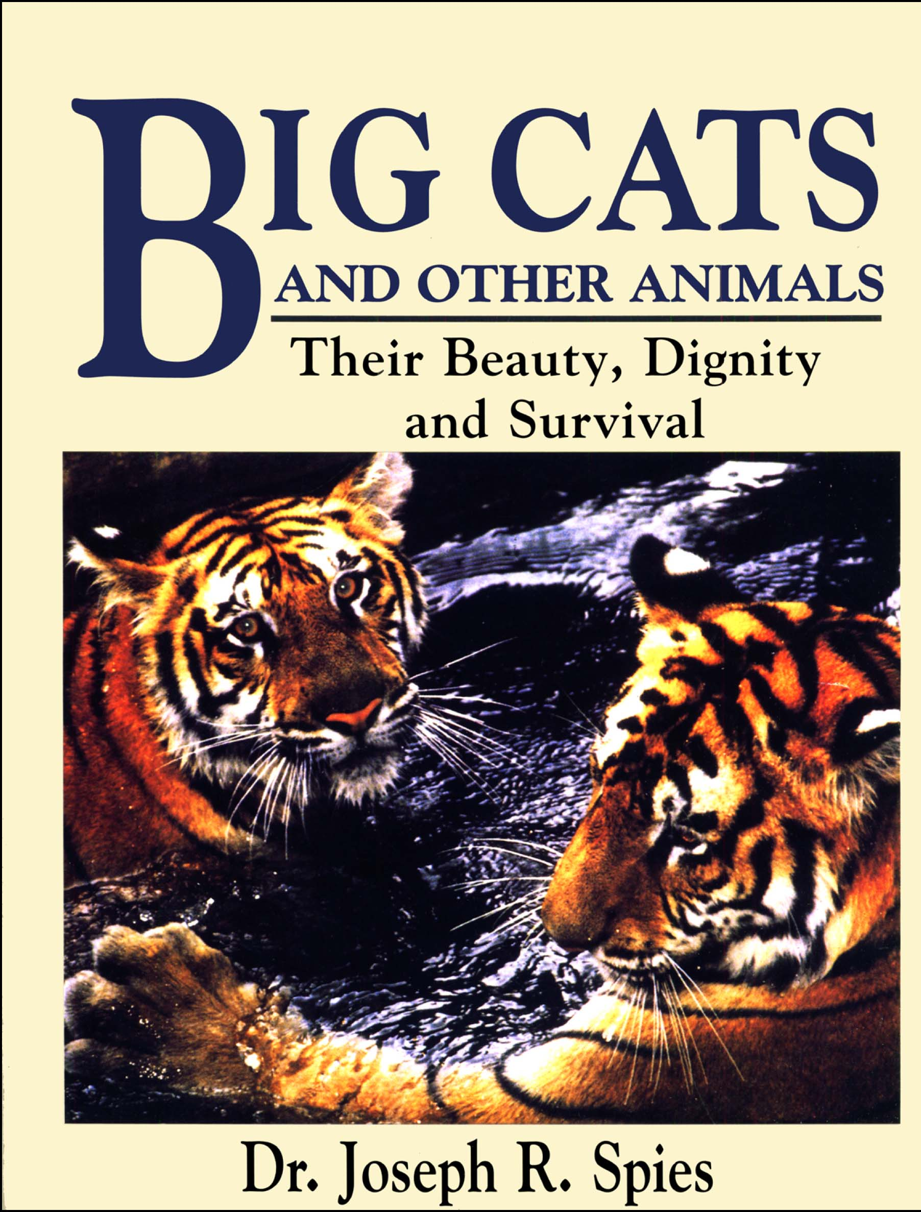 Big Cats and Other Animals