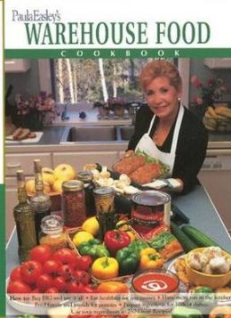 Paula Easley's Warehouse Food Cookbook