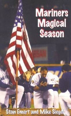 Mariners Magical Season