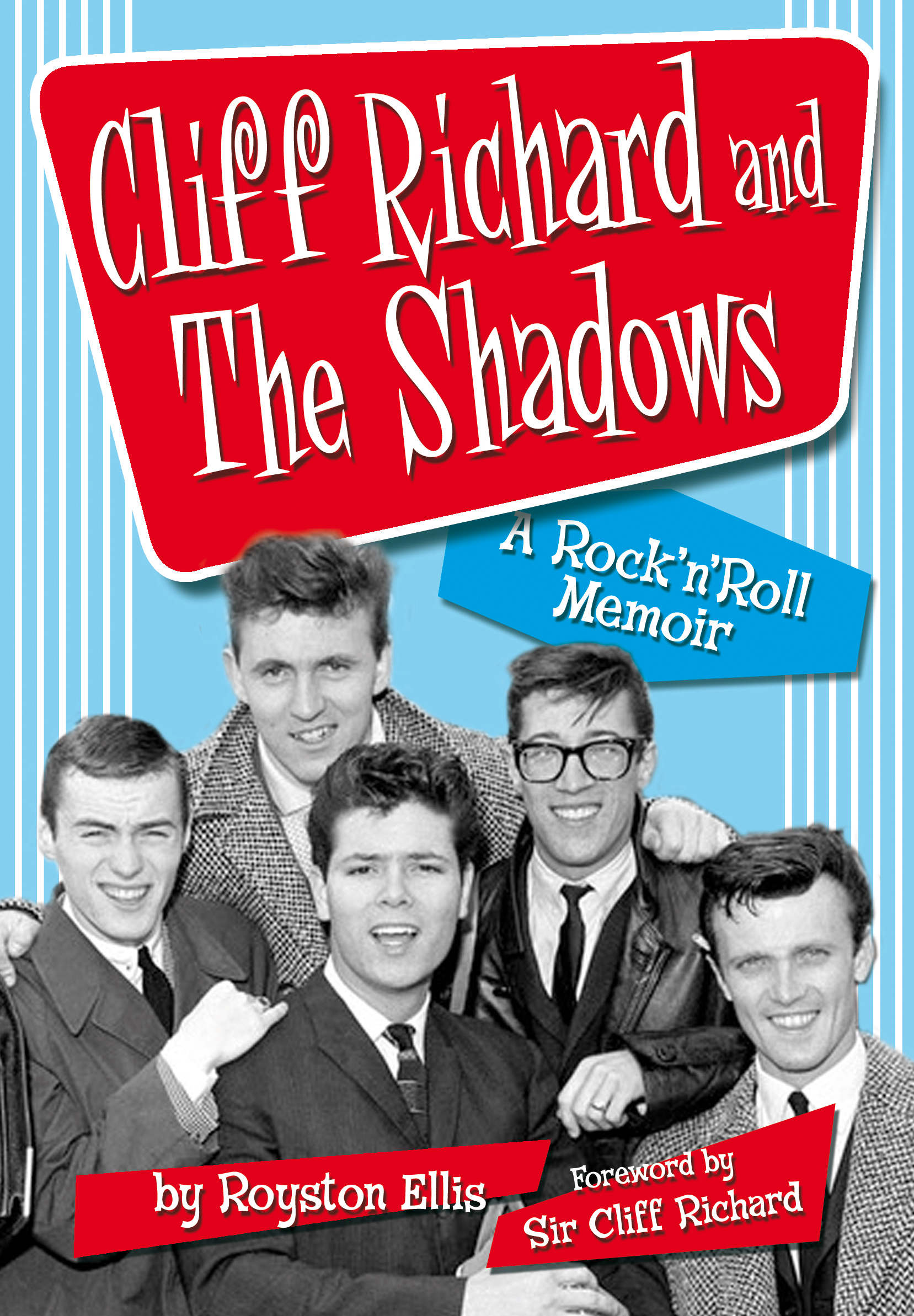 Cliff Richard and The Shadows – A Rock & Roll Memoir