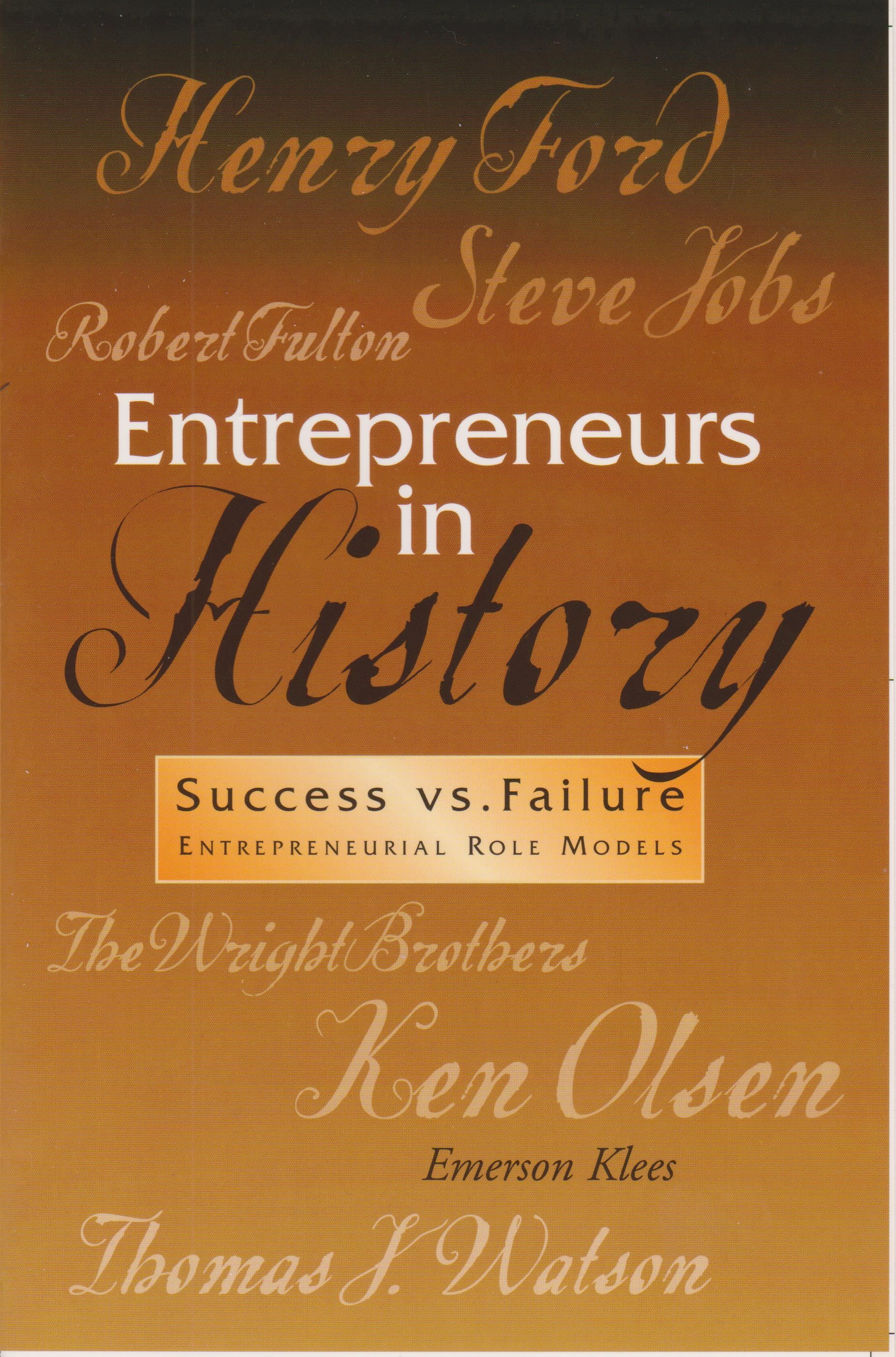 Entrepreneurs in History--Success vs. Failure