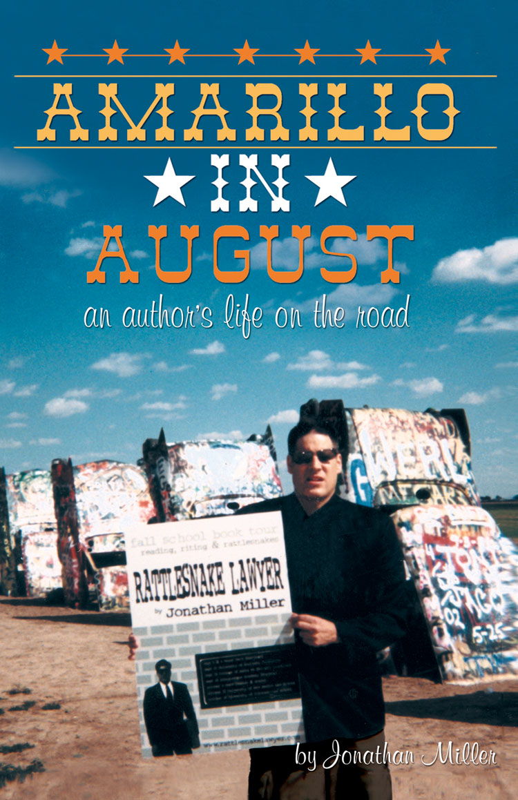 Amarillo in August: An Author's Life on the Road