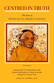 CENTERED IN TRUTH: The Story of Swami Nitya-Swarup-Ananda Vol II.