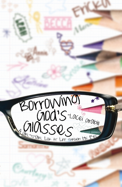 Borrowing God's Glasses