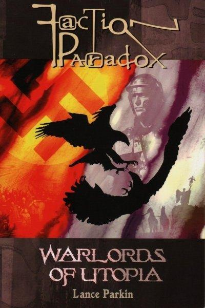 Faction Paradox: Warlords of Utopia