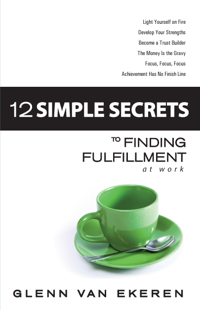 12 Simple Secrets to Finding Fulfillment at Work