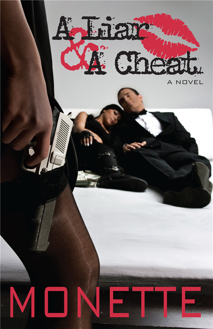 A Liar & A Cheat