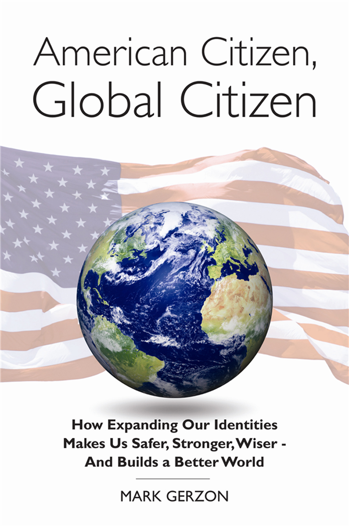American Citizen, Global Citizen