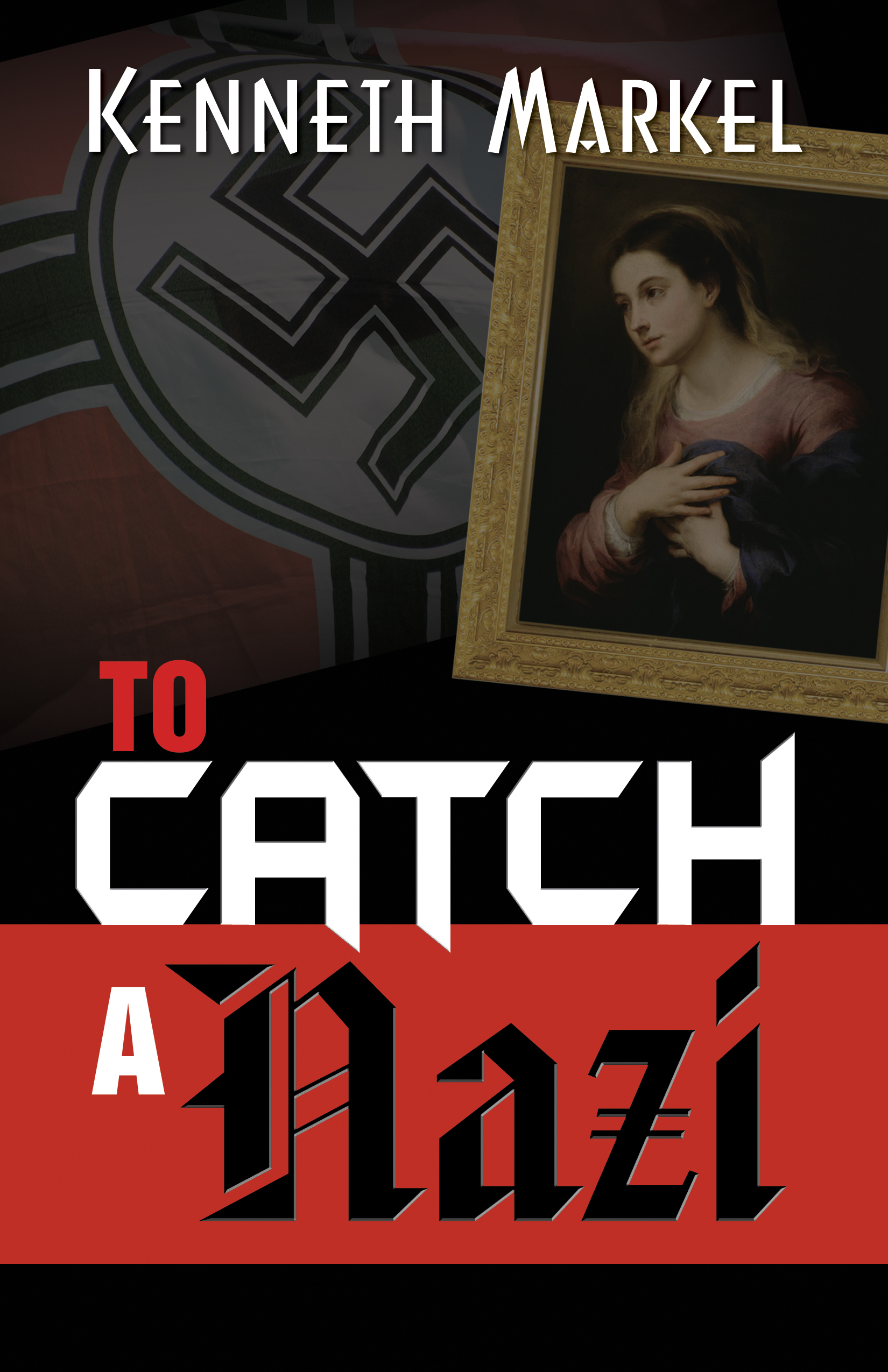 To Catch A Nazi