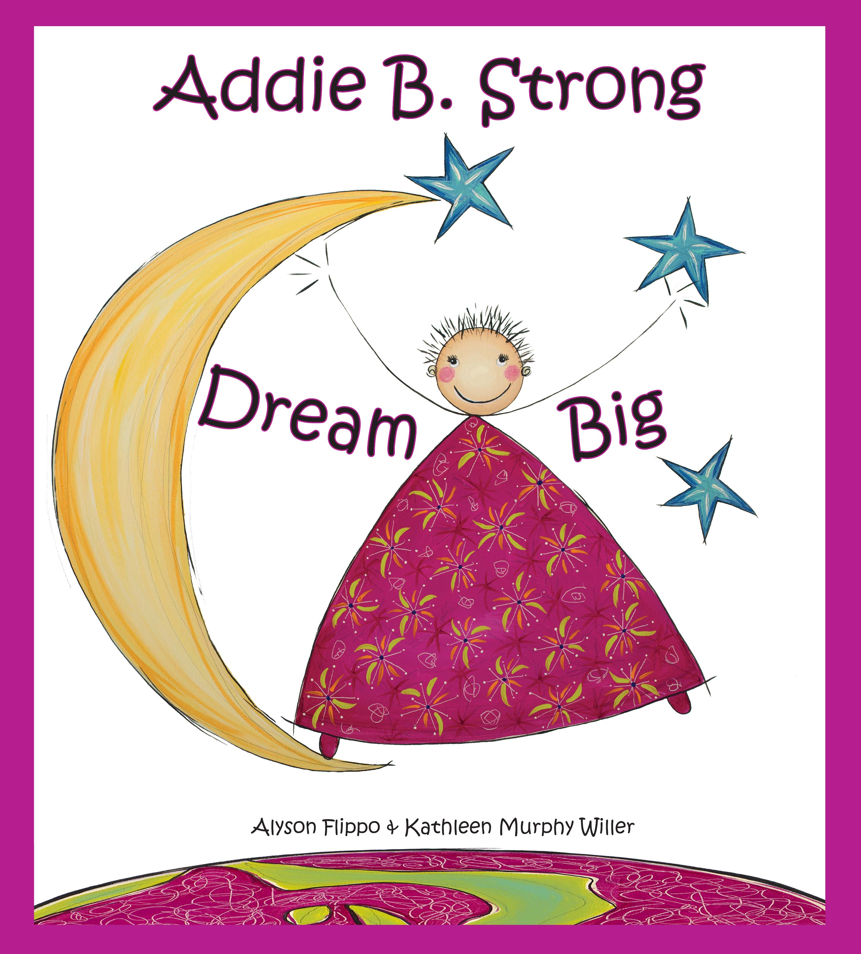 Addie B. Strong - Dream Big