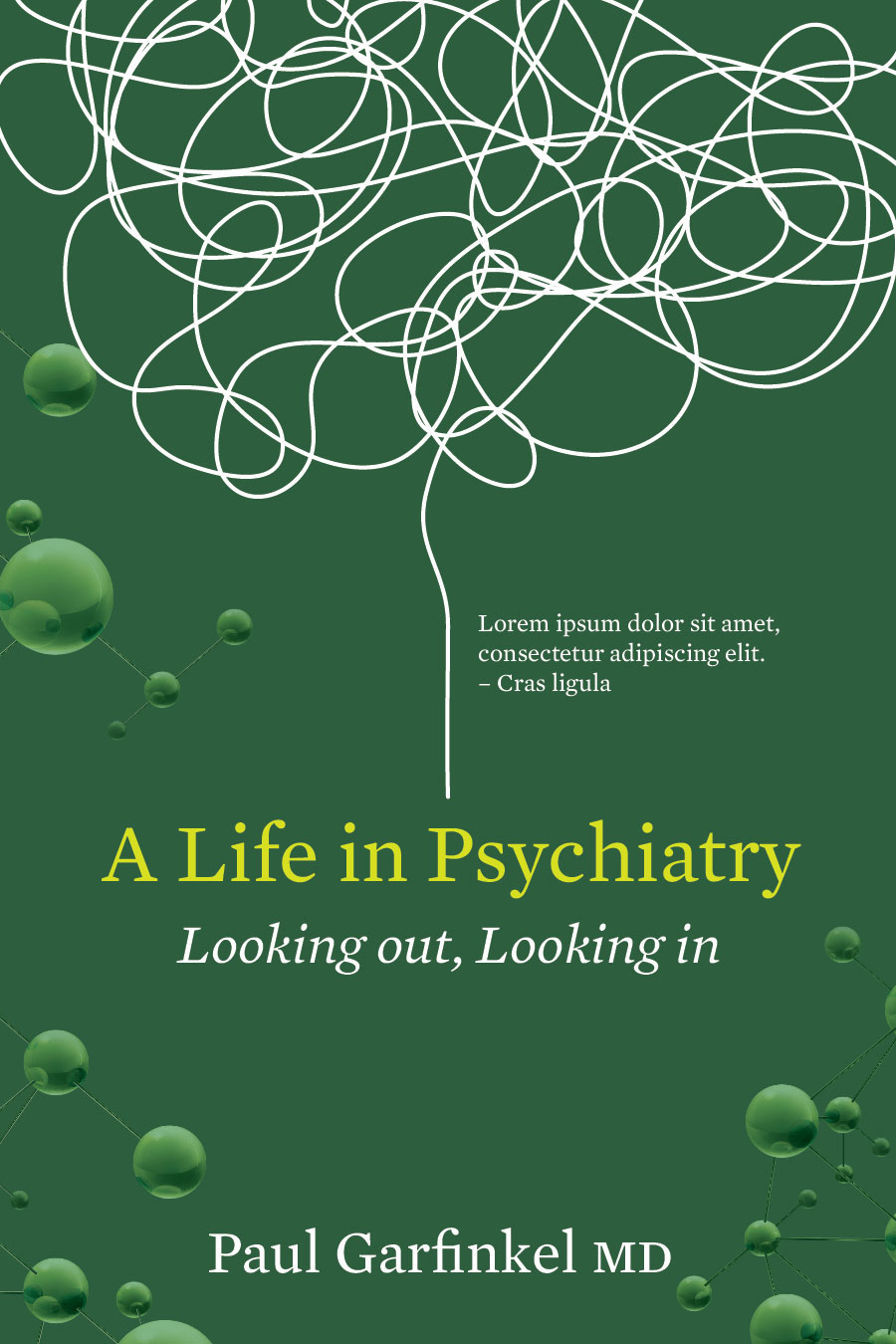 A Life in Psychiatry
