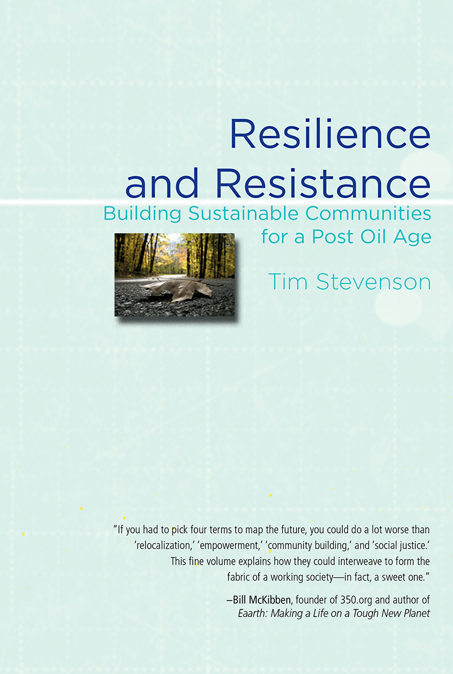 Resilience and Resistance