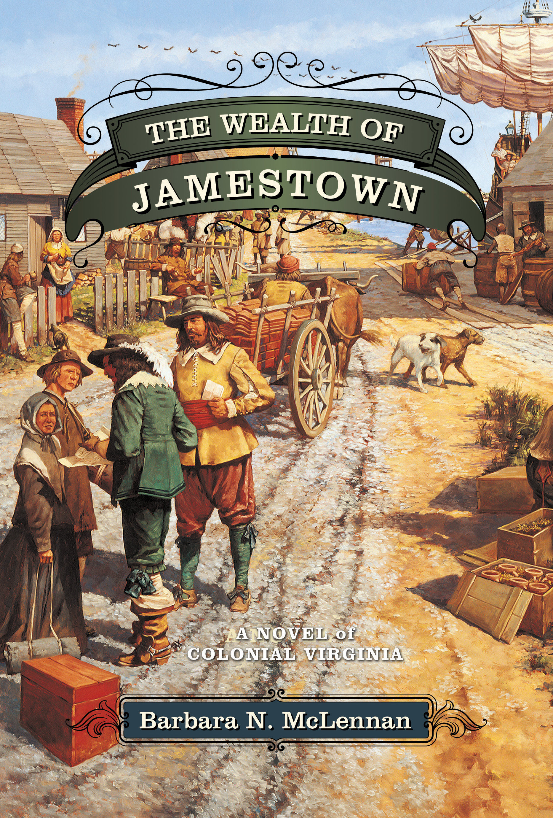 The Wealth of Jamestown
