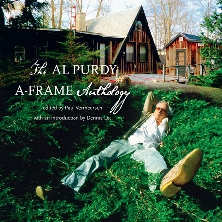 The Al Purdy A Frame Anthology
