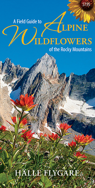 A Field Guide to Alpine Wildflowers of the Rocky Mountains