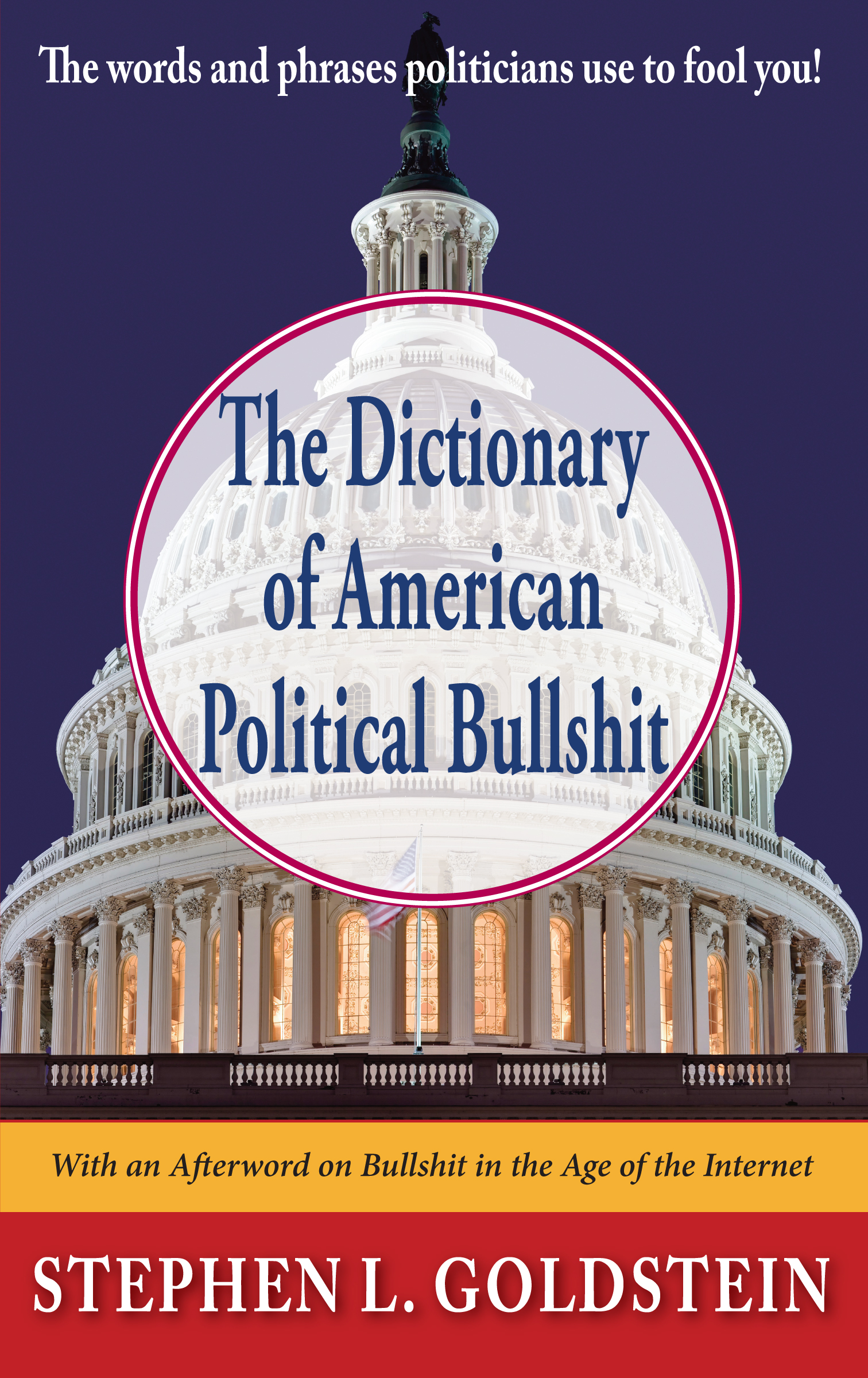 The Dictionary of American Political Bullshit