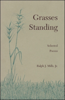 Grasses Standing: Selected Poems