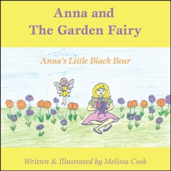 Anna and the Garden Fairy: Anna's Little Black Bear