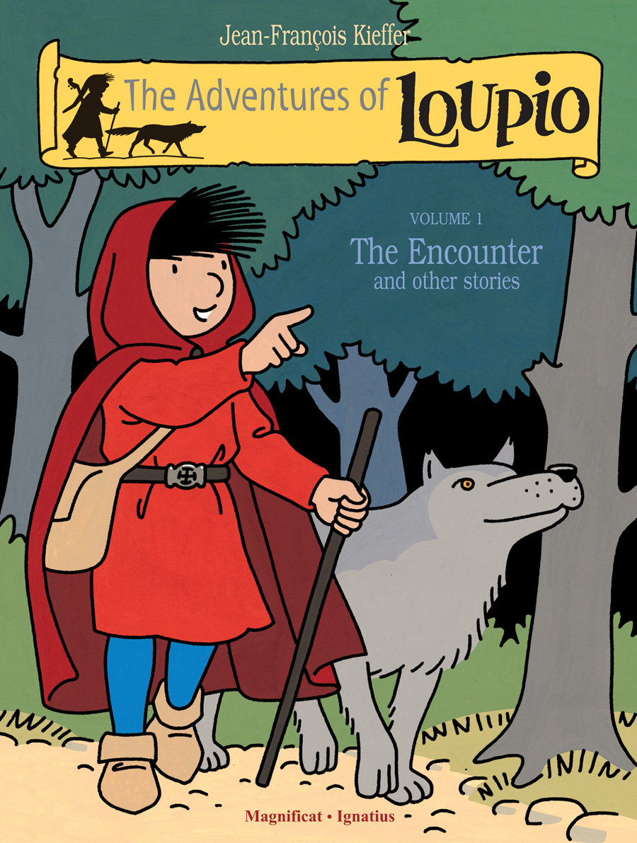 The Adventures of Loupio, Volume 1