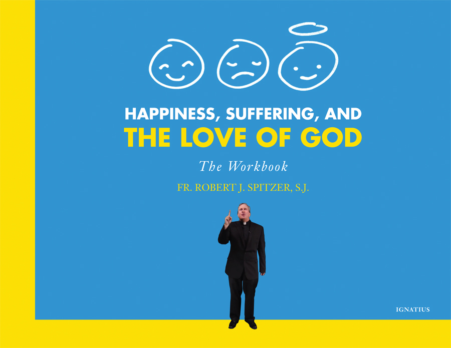 Happiness, Suffering, and the Love of God