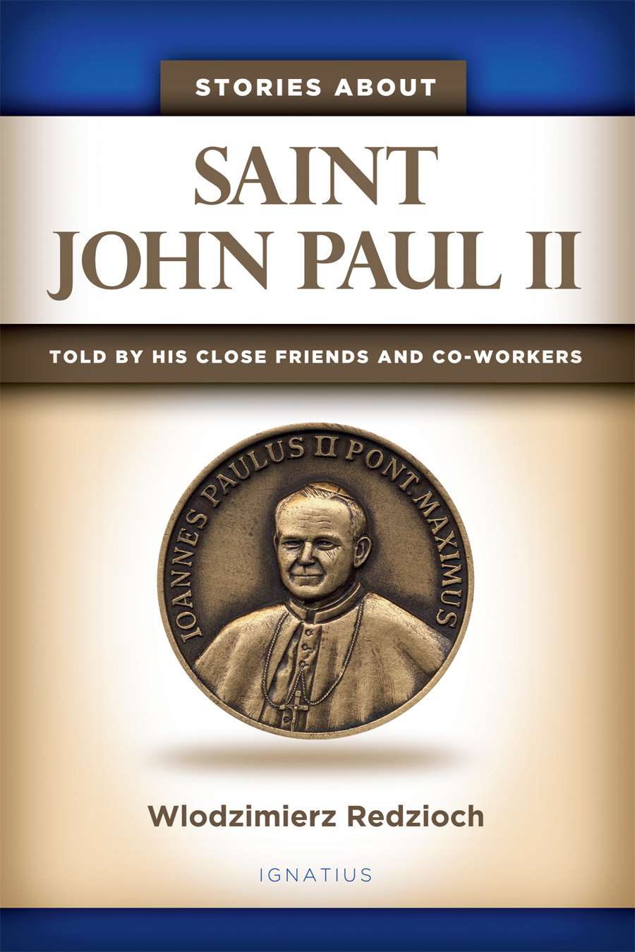 Stories about Saint John Paul II
