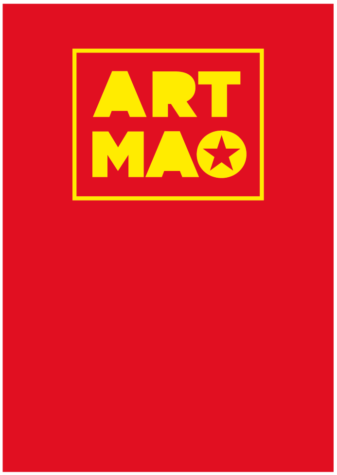 Art Mao: The Big Little Red Book of Maoist Art Since 1949
