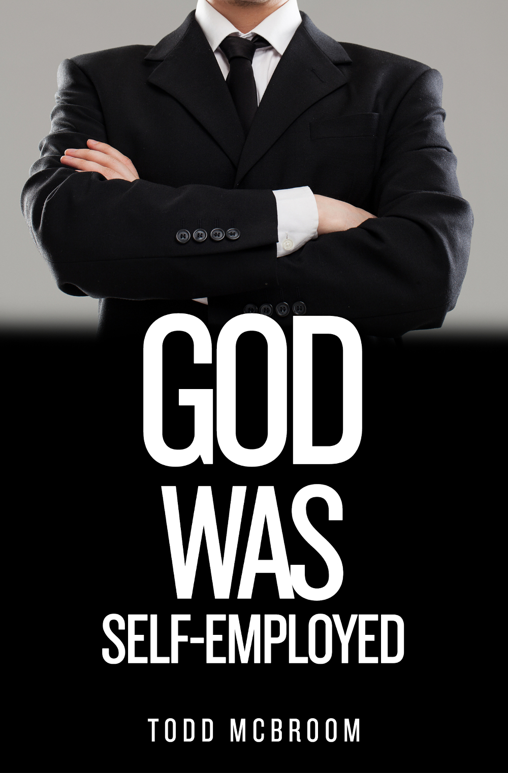 God Was Self-Employed
