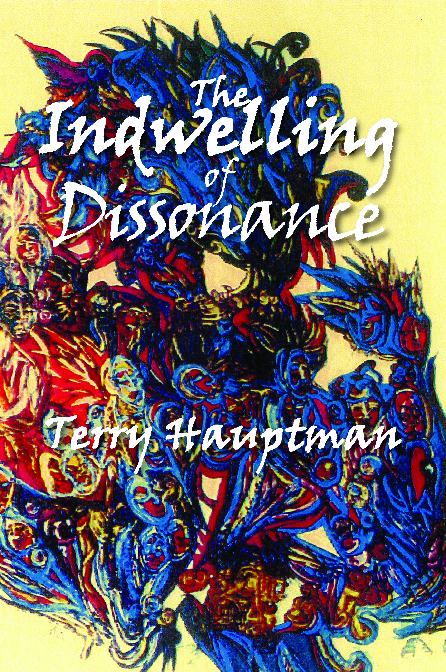 The Indwelling of Dissonance