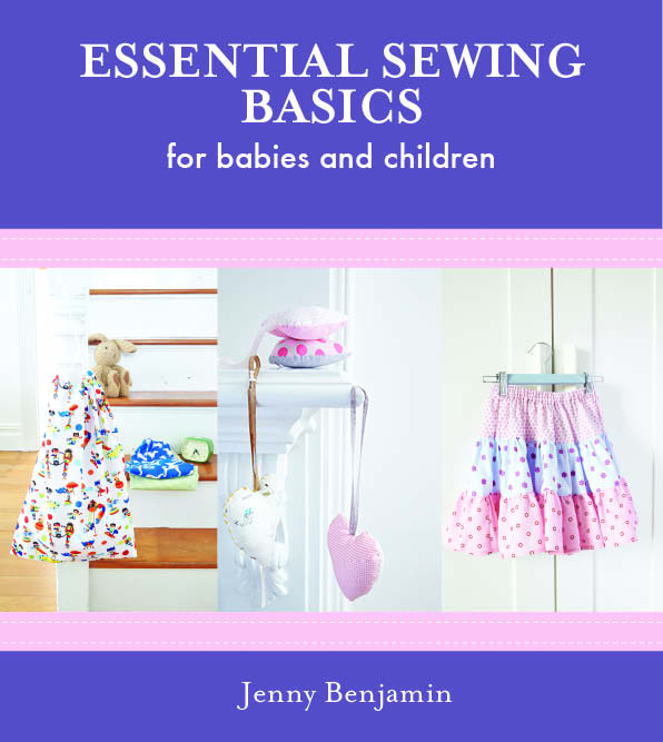 Essential Sewing Basics For Baby & Children