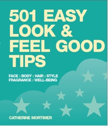 501 Easy Look & Feel Good Tips