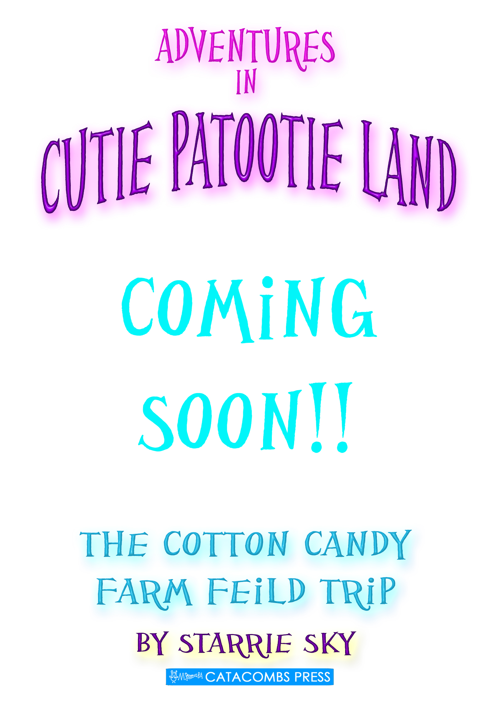 Adventures in Cutie Patootie Land and the Cotton Candy Farm Feild Trip