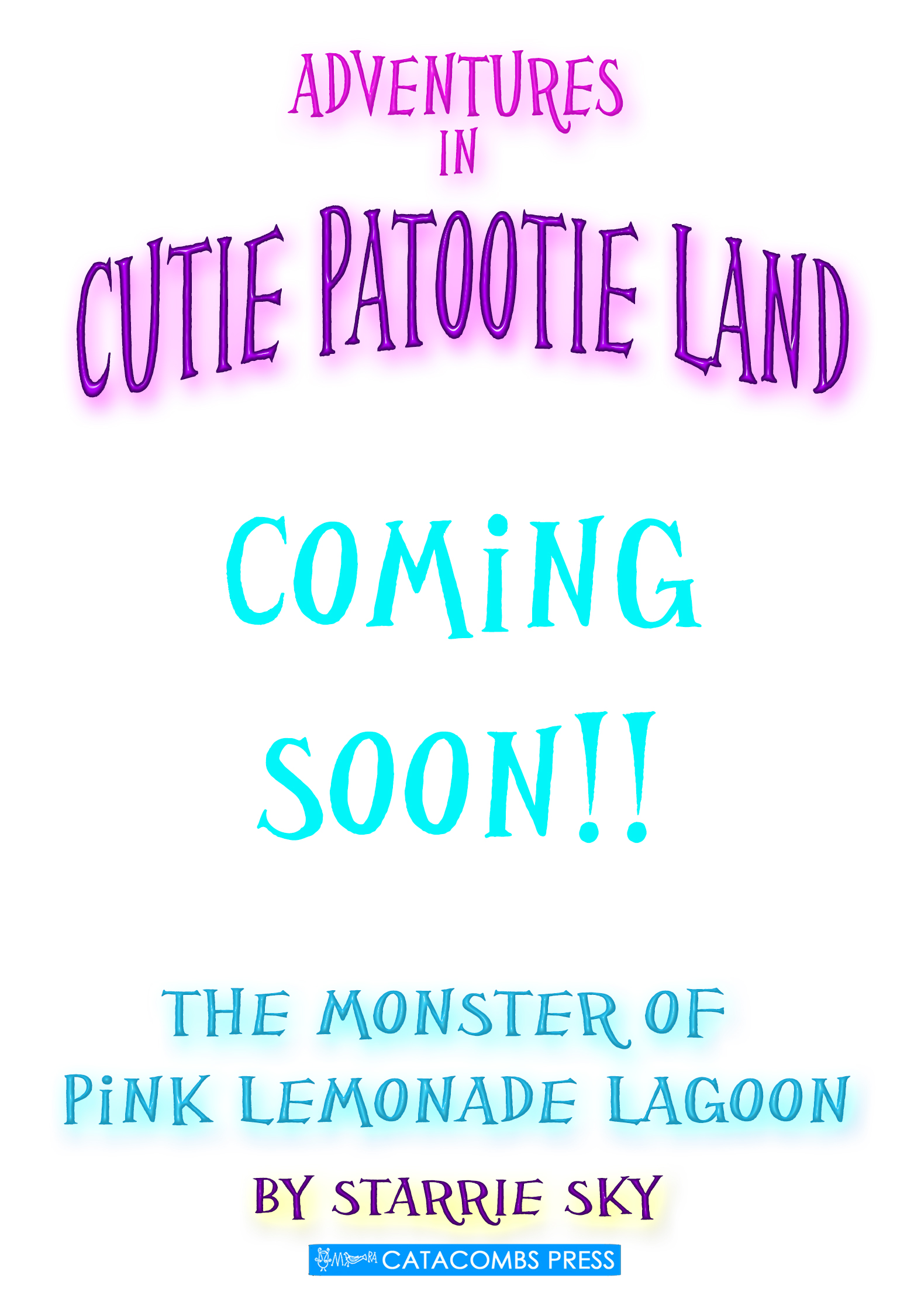 Adventures in Cutie Patootie Land and the Monster of Pink Lemonade Lagoon