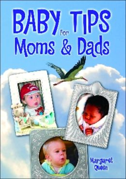 Baby Tips For Moms and Dads