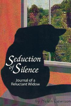 Seduction of Silence