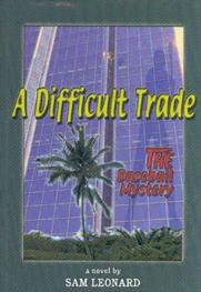 Difficult Trade, A