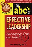 Gotta Minute? The ABC's of Effective Leadership