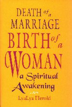 Death Of A Marriage / Birth Of A Wom