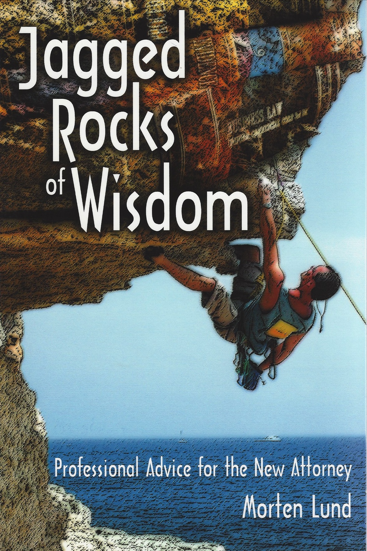 Jagged Rocks of Wisdom