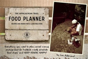 The Appalachian Trail Food Planner: Second Edition