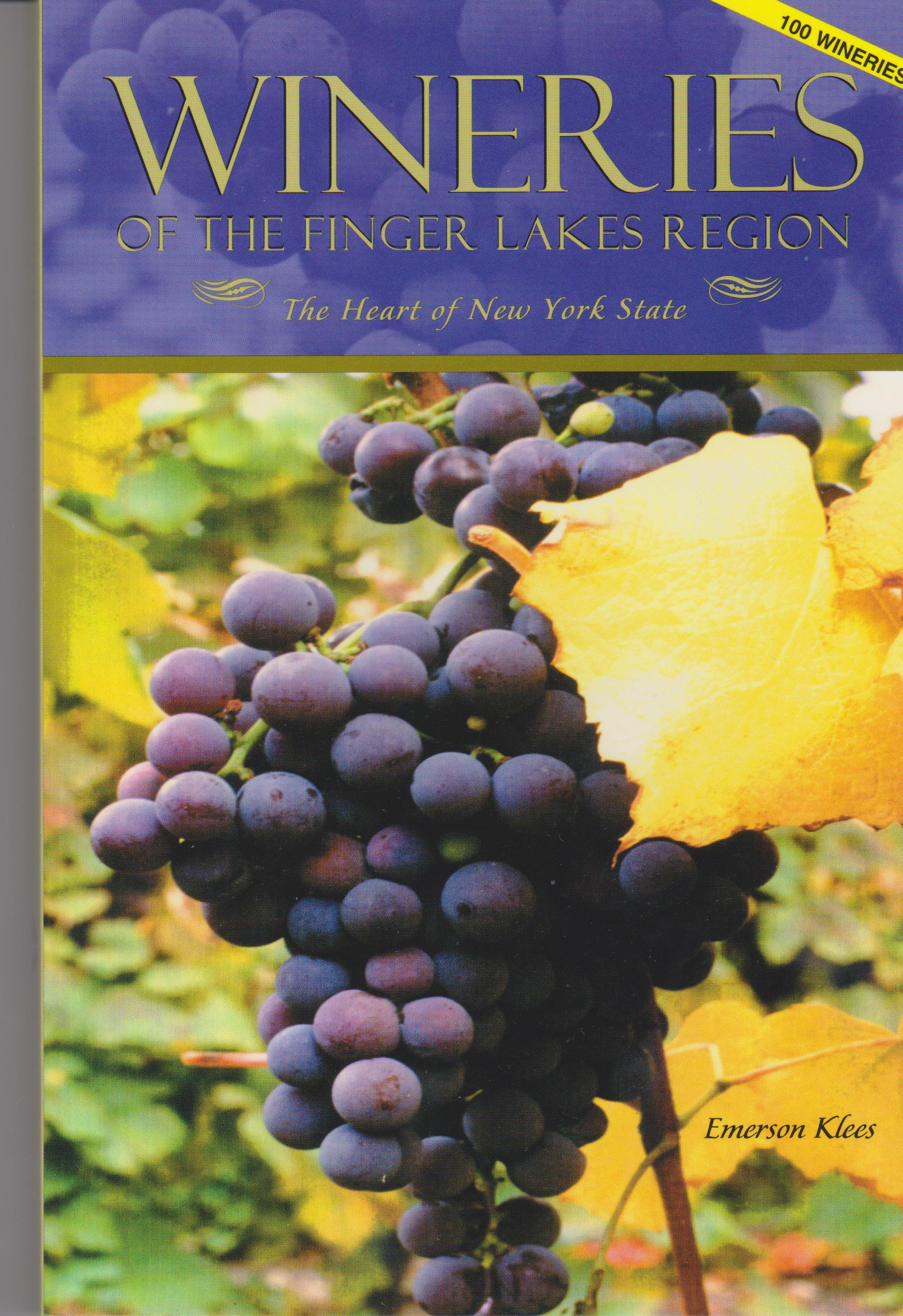 Wineries of the Finger Lakes Region--100 Wineries