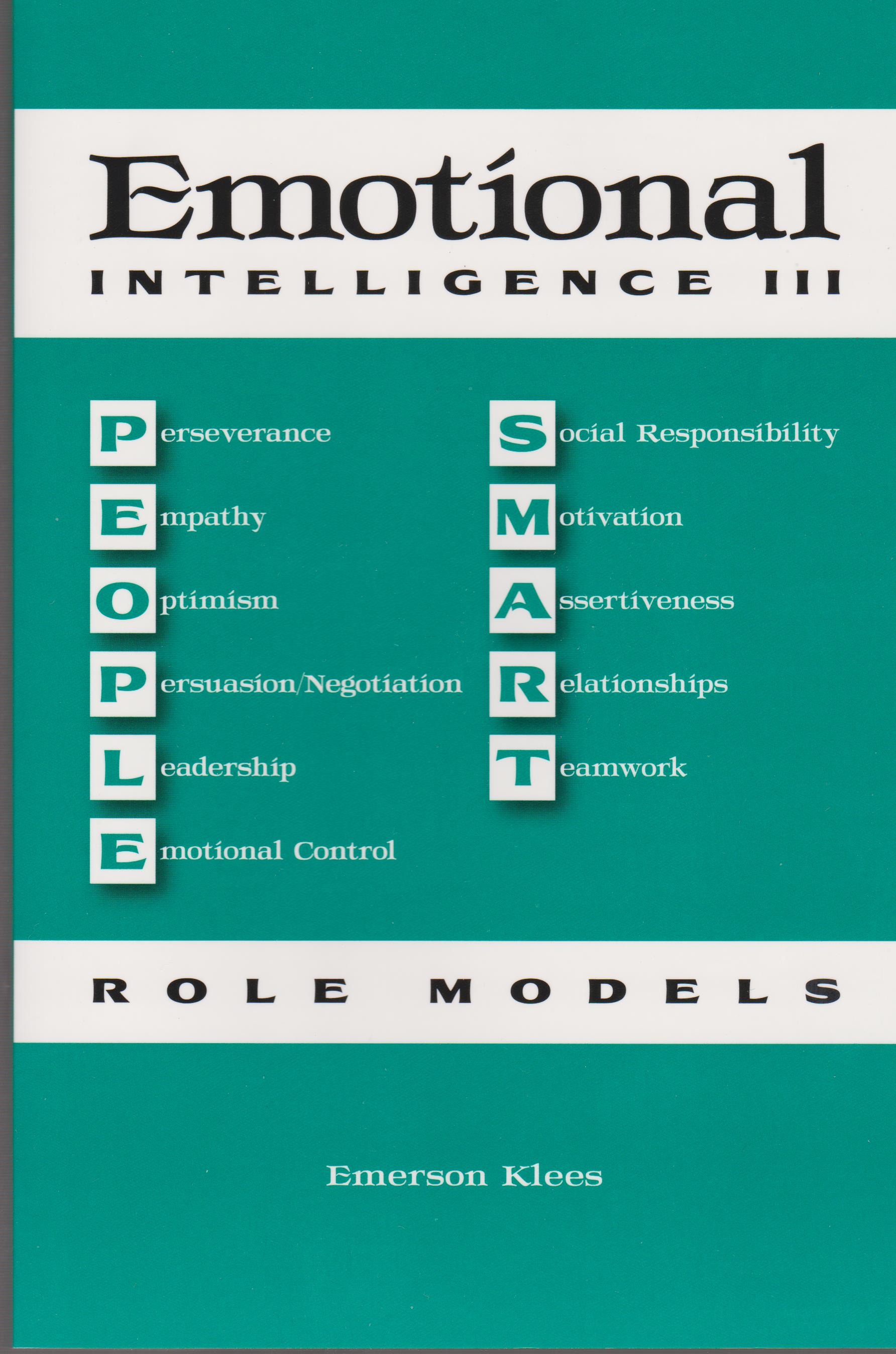 Emotional Intelligence III: People Smart Role Models
